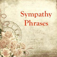 Condolence and Sympathy Phrases